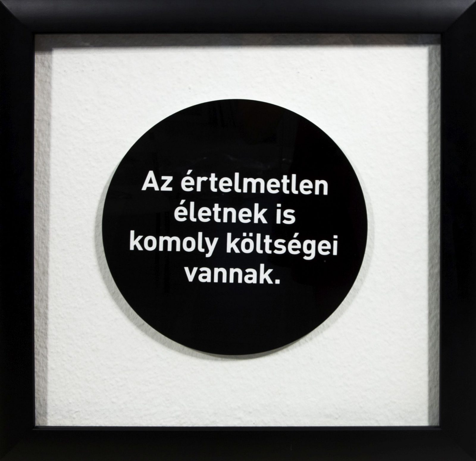 feLugossy László: Az értelmetlen életnek is komoly költségei vannak.